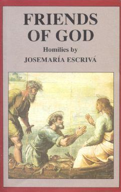 "One of St. Josemaria Escriva's book, ""Friends of God."""