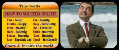 Mr. Bean suggest that to survive, one must swim or sink and learn to ride the waves.